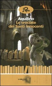 Le crociate dei santi innocenti