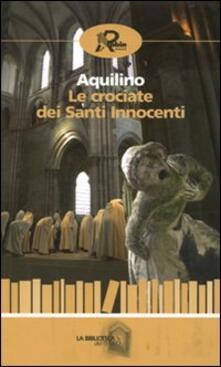 Le crociate dei santi innocenti - Aquilino - copertina