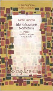 Identificazione biometrica. Poesie scritte in sogno 2003-2010