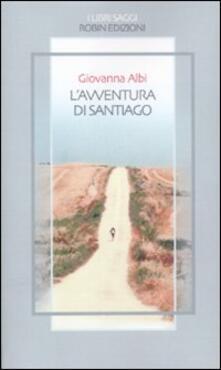 L' avventura di Santiago - Giovanna Albi - copertina