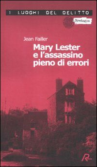 Mary Lester e l'assassino pieno di errori