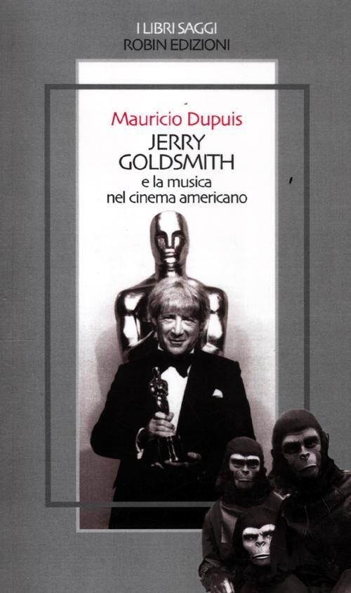 Jerry Goldsmith e la musica nel cinema americano