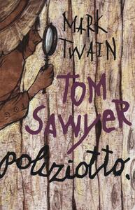 Tom Sawyer poliziotto