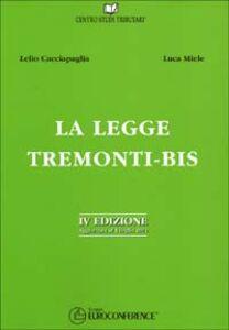 La legge Tremonti-bis