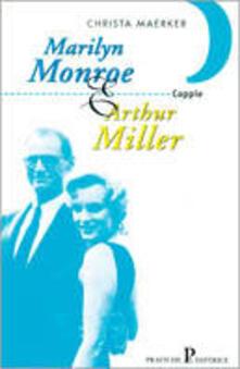 Parcoarenas.it Marilyn Monroe e Arthur Miller Image