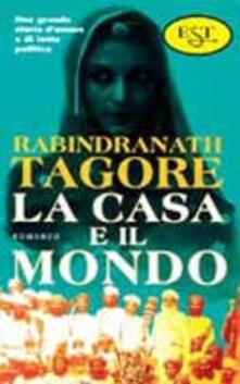 La casa e il mondo - Rabindranath Tagore - copertina