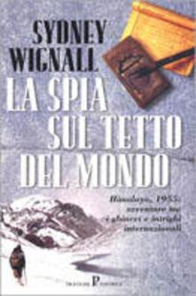 La spia sul tetto del mondo - Sidney Wignall - copertina