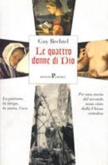 Le quattro donne di Dio - Guy Bechtel - copertina
