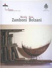 Nicola Zamboni, Sara Bolzani
