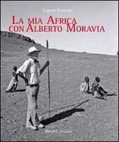 La mia Africa con Alberto Moravia