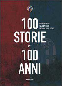 Cento storie per 100 anni