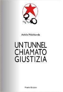 Un tunnel chiamato giustizia