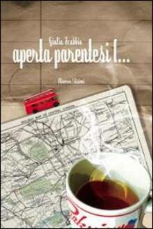 Aperta parentesi (... - Giulia Scabbia - copertina