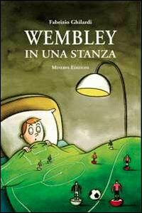 Wembley in una stanza