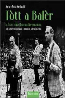 Tòtt a balèr - Paolo Marcheselli - copertina