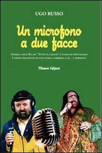 Un microfono a due facce