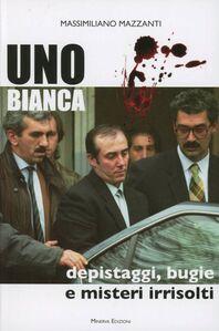Uno bianca la banda di Roberto e Fabio Savi