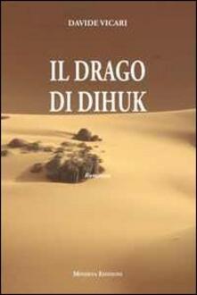 Il drago di Dihuk - Davide Vicari - copertina