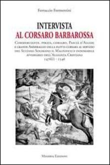Intervista al corsaro Barbarossa - Ferruccio Formentini - copertina