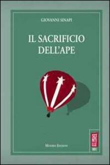 Il sacrificio dell'ape - Giovanni Sinapi - copertina