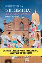 «Bellemilia». Tra le pietre un fiore. Una storia privata