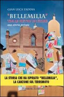 «Bellemilia». Tra le pietre un fiore. Una storia privata - Gian Luca Taddia - copertina