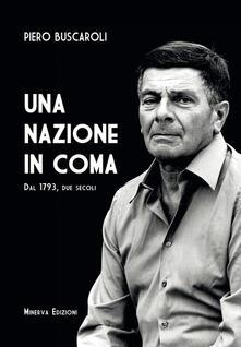 Una nazione in coma. Dal 1793, due secoli - Piero Buscaroli - ebook