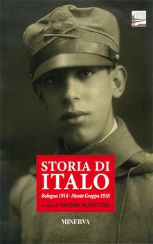 Parcoarenas.it Storia di Italo. Bologna 1914-Monte Grappa 1918 Image