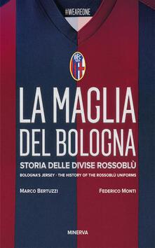 Capturtokyoedition.it La maglia del Bologna 1909-2016. Storia delle divise rossoblù Image