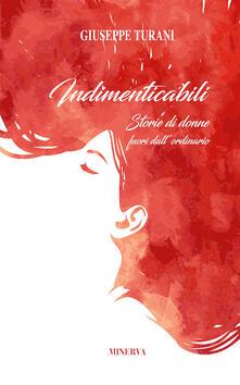 Winniearcher.com Indimenticabili. Storie di donne fuori dall'ordinario Image