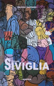 Cesare Siviglia. Nelle collezioni del Magi '900 - Valeria Tassinari - copertina