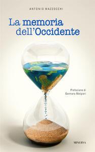 La memoria dell'Occidente - Antonio Mazzocchi - copertina