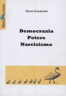 Filmarelalterita.it Democrazia, potere, narcisismo Image