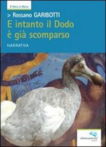 E intanto il Dodo è già scomparso