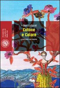 Cotone e colore. Il racconto del mezzaro