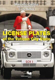 License plates of the Vatican City State. Ediz. illustrata