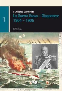 La guerra russo-giapponese 1904-1905