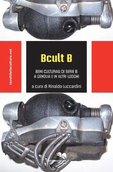 Osteriacasadimare.it B cult B. Beni culturali di serie B a Genova e in altri luoghi Image