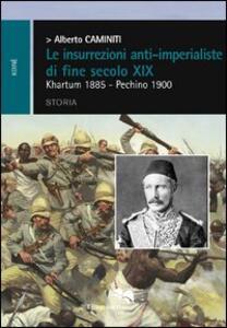 Le insurrezioni anti-imperialiste di fine secolo XIX