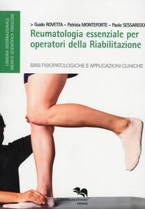 Reumatologia essenziale per operatori della riabilitazione. Basi fisioterapiche e applicazioni cliniche
