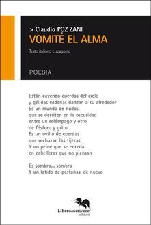 Cocktaillab.it Vomité el alma. Ediz. italiana e spagnola Image