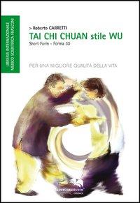 Tai Chi Chuan. Stile Wu