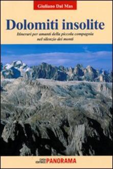 Lpgcsostenible.es Dolomiti insolite. Itinerari per amanti della piccola compagnia nel silenzio dei monti. Vol. 1 Image