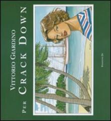 Daddyswing.es Per Crack Down. Tutte le illustrazioni per il romanzo «Scia di fuoco» di Bernard Cornwell. Ediz. numerata Image