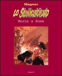 Morte a Roma. Lo sconosciuto. Vol. 3