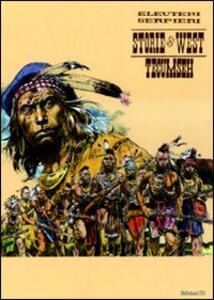 Tecumesh. Storie del West. Vol. 7