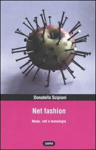 Net fashion. Moda, reti e tecnologie
