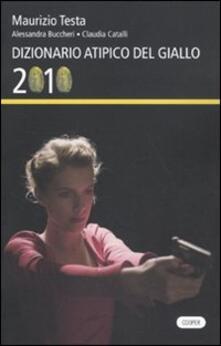 Ristorantezintonio.it Dizionario atipico del giallo 2010 Image