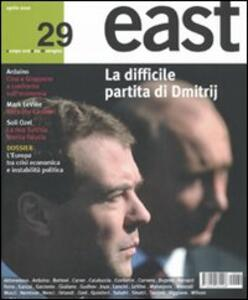 East. Vol. 29: La difficile partita di Dimitrij.