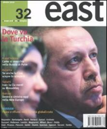 Ilmeglio-delweb.it East. Vol. 32: Dove va la Turchia. Image